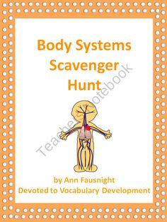 Students will locate information on body systems and sense organs, including the skeletal system, muscular system, digestive system, respiratory system, nervous system, eye, ear, nose, tongue, and skin. $2.50