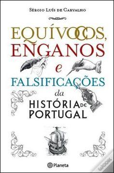 Wook.pt - Equívocos, Enganos e Falsificações da História de Portugal