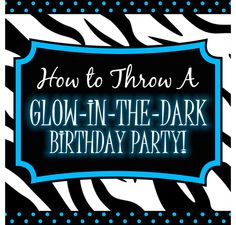 How To Throw A Glow-In-The-Dark Party Digital Guidebook for Blacklight Parties...That would be so much fun