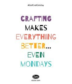 crafting quotes - Google Search