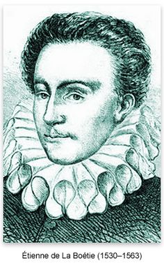 French philosopher Étienne de la Boétie was born in Sarlat, in the Périgord region of southwest France, in 1530.  http://etiennedelaboetie.net/