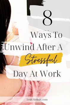 Don't let a stress filled day at work follow you for the rest of the day. Use these 8 tips to relieve stress and enjoy your day more. #StressfulDay #WorkStress #StressAtWork #Relax #Destress  #Selfcare #Selflove #HappierLife #BetterWorkLife #Decompress #Confidence #Happiness