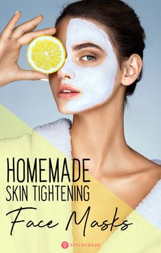 6 Homemade Skin Tightening Face Masks You Should Definitely Try: Dryness, sagging, wrinkles, and fin Tightening Face Mask, Natural Skin Tightening, Beauty Hacks That Actually Work, Sagging Skin, Homemade Face Masks, Younger Looking Skin, Face Skin, Thing 1, Beauty Skin