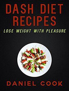 07 November 2016 : Dash Diet Recipes: Lose Weight With Pleasure by Daniel Cook http://www.dailyfreebooks.com/bookinfo.php?book=aHR0cDovL3d3dy5hbWF6b24uY29tL2dwL3Byb2R1Y3QvQjAwV0gyMEVaMC8/dGFnPWRhaWx5ZmItMjA=