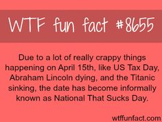 National That Sucks Day - WTF fun facts