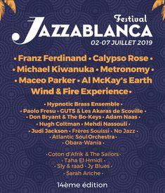 All about Jazzablanca Festival and all the best music festivals around the world, including news, lineups, locations and tickets! Earth Wind & Fire, Festivals Around The World, Music Festivals, Good Music, African