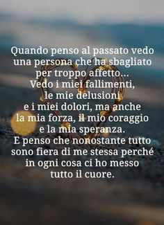 Italian Quotes, Me Quotes, My Books, My Life, Love You, Wisdom, Thoughts, Messages, Photos