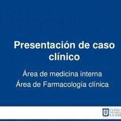 Presentación de caso clínico Área de medicina internaÁrea de Farmacología clínica   EDAD:• 51 AÑOS.PROCEDENCIA Y RESIDENCIA:• BRICEÑOESCOLARIDAD:• BACHILL. http://slidehot.com/resources/caso-clinico-farmacologia-clinica-reaccion-adversa.10854/