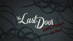 Dernier épisode de The Last Door en Let's Play pour la saison 1. Si vous avez envie de découvrir plus en avant le jeu, son gameplay, son ambiance, et ses éni...