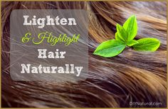 Learn how to lighten hair naturally (and add highlights naturally) at home. We wrote about coloring hair naturally and thought you'd enjoy this article too!