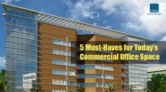 Cres Advisor Bangalore provides you the assistance and help in finding a best #officespace in #Bangalore required for your business. Here are the 5 Must-Haves for Today's #CommercialOfficeSpace. Click here to know more info: http://www.cresadvisor.com/blogs/5-must-haves-for-todays-commercial-office-space