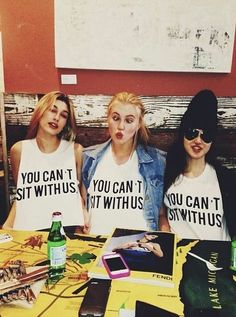 <3 #t-shirt #cute You can't sit with us!