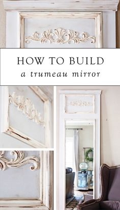 Add an element of French design to your home by building your own trumeau mirror. This elegant piece of decor looks gorgeous in both classic and rustic style rooms.