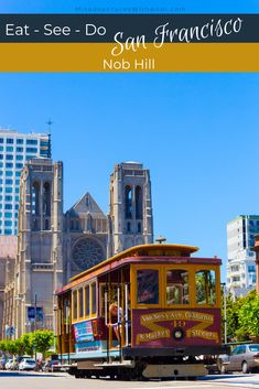 Things to do, eat, drink and see in San Francisco's Nob Hill as recommended by a local who lives in the neighborhood. Usa Travel Guide, Travel Usa, Travel Guides, Travel Tips, San Francisco Travel Guide, San Francisco Shopping, Canada Destinations, America And Canada, South America