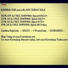 KARMALOOP.com's BLACK FRIDAY SALE  30% OFF & FREE SHIPPING: Spend $300+.  25% Off & FREE SHIPPING: Spend $150+.  20% Off & FREE SHIPPING: Spend $75+.  15% Off & FREE SHIPPING: Spend All Orders  Combine RepCode: SALES + PromoCode: 50SHADES  Shop Today at www.Karmaloop.com For more Karmaloop discount codes, visit www.Karmaloop-Codes.com #karmaloop #blackfriday #sales #discounts #freeshipping #shopping #coupons