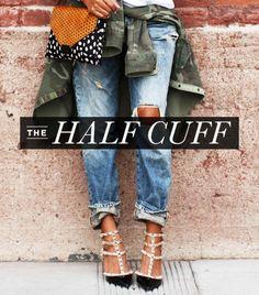 The half cuff is best suited for slouchier styles like the boyfriend jean.  We used:Gap 1969 Destructed Sexy Boyfriend Jeans ($70) in Prospect
