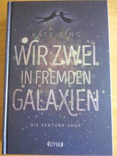 SandrasBookcorner - Buchtipps für Jugendbücher : Wir zwei in fremden Galaxien- Die Ventura Saga