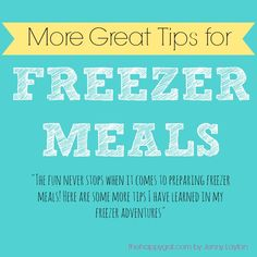 Get on board with freezer meals with these great tips! #www.TheHappyGal.com #freezermeals