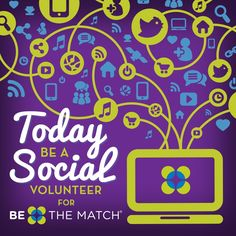 Today is Social Media Day! Be a Social Volunteer and share this image to show your support for Be The Match.