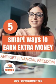 5 Smart Ways to Earn Extra Money and get Financial Freedom for Women Smart Ways to Make Extra Income Earn Money Online, Make Money Blogging, Money Tips, Money Saving Tips, Online Jobs, Make Money Photography, Teen Money, Making Money On Youtube, Success