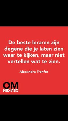 .De beste leraren.... #dutch #quote