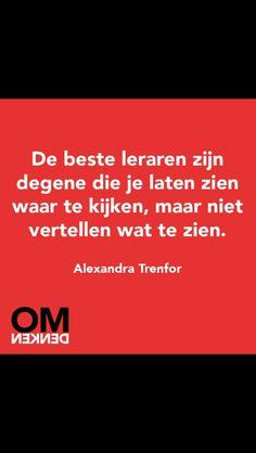 .De beste leraren.... #dutch #quote