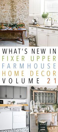 What's New In Fixer Upper Farmhouse Home Decor Volume 21