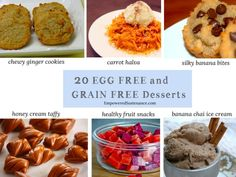 20 desserts that are both egg free and grain free from @Jean Fujita Sustenance