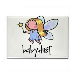 Wishing all my infertile friends some baby dust! xoxoxo