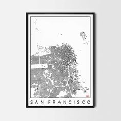 San Francisco Map Poster -Art posters and map prints of your favorite city. Unique design of a map. Perfect for your house and office or as a gift.