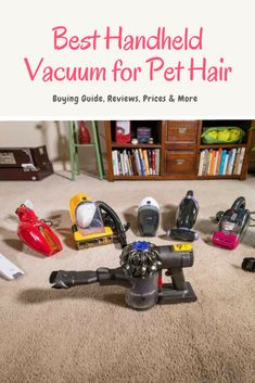 A comprehensive guide to the best handheld vacuum for pet hair including the best vacuum for cars, stairs, furnitures, buying guide, and more. Best Rated Vacuum, Best Pet Hair Vacuum, Best Handheld Vacuum, Handheld Vacuum Cleaner, Best Vacuum, Dog Gadgets, Vacuum Reviews, Hand Vacuum, Cordless Vacuum