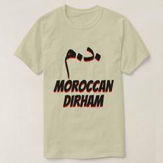 درهم  د.م. Moroccan dirham grey T-Shirt - tap to personalize and get yours