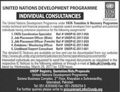 UNITED NATIONS DEVELOPMENT PROGRAMMEINDIVIDUAL CONSULTANCIES MCI Pokrron The United Nations Development Programme under FATA Transition Or Recovery Programme invites technical and financial proposals in separate sealed envelopes horn qualified and potential individuals having extensive experience for the following assignments 1. FATA Coordination Specialist Ref # UNDHC-2017-056 2. Job Placement Officer (Male) Ref # UNDP-IC-2017-058 3. Job Placement Officer (Female) Ref # UNDP-IC-2017-059 4…