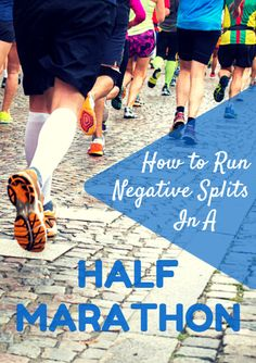 How to Run Negative Splits in a Half Marathon First Marathon, Half Marathon Training, Marathon Running, Month Workout, Workout Schedule, Weekly Workouts, Running Workouts, Running Tips, Trail Running