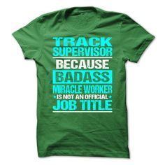 Awesome Shirt For Track Supervisor