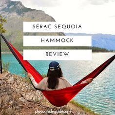 Serac Sequoia Hammock Review : Play Outside Guide