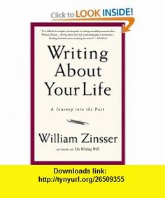 10 best book best images on pinterest pdf tutorials and book writing about your life a journey into the past 9781569243794 william zinsser isbn fandeluxe Image collections