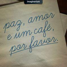 #café #amor #paz