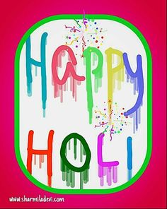Happy Holy ..my friends...Holy- the day in which Humans become Rainbows..