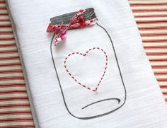 Mason jar valentine tea towel by etsy seller AppleWhite.