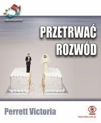 Przetrwać rozwód. 52 wspaniałe pomysły / Victoria Perrett   Rozwód jest traumatycznym i bolesnym przeżyciem. Wywołuje mnóstwo gwałtownych emocji, ale to nie oznacza, że to zadanie ponad ludzkie siły. Książka ta zawiera sprawdzone rady, jak go przetrwać i wyjść z niego silniejszym.