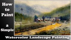 How to paint a simple landscape in wash watercolor