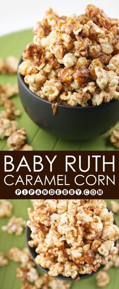 Baby Ruth Caramel Corn | Spruce up your popcorn with one of America's favorite candy bars! Best winter snack EVER!