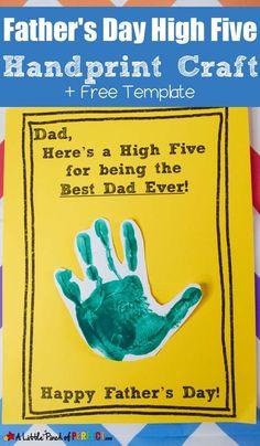 Father's Day High Five Handprint Craft and Free Template - Vaters Day High Five Handabdruck Handwerk und kostenlose Vorlage - Kids Fathers Day Crafts, Fathers Day Art, Happy Fathers Day, Crafts For Kids, Toddler Fathers Day Gifts, Craft Kids, High Five, Diy Father's Day Gifts, Father's Day Diy