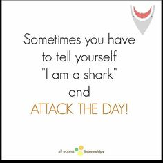 Hey #rd2be! You are a shark - ATTACK THE DAY!! #motivationmonday