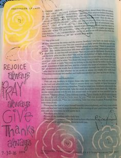 """I Thes 5:16-18 """"Rejoice always. Pray without ceasing. Give thanks in all circumstances, for this is the will of God in Christ Jesus for you."""" Inspired by Jessica Rupp.  Gelatos, F-C White Pitt pen, and micron pen.  #Biblejournaling #Illustratedfaith"""