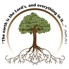 """Tree and its roots with cross in the middle. """"The earth is the Lord's, and everything in it…"""" Psalm 24:1"""