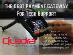 With merchant services from Quadra Online you can keep all aspects of your Internet presence under one roof. Take the stress out of keeping track of all the companies who are working with you. With merchant services at Quadra Online your company will have access to the latest technologies in credit card processing. Quadra Online offers two services that every store owner can use.    Contact us for more info     +1 6318321773 (USA)  +44 05603845586 (UK)   +91 9643614168 (India)  Landlin...