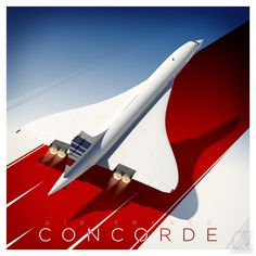 Concorde is almost 50 years old. Airplane Design, Airplane Art, Air France, Art Deco Posters, Cool Posters, Concorde, Air Fighter, Fighter Jets, Luftwaffe