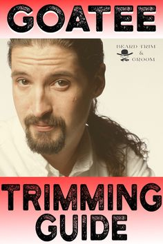 Learn how to trim your goatee like a pro with our easy to follow goatee trimming guide. Jump to beardtrimandgroom.com #goateetrimmingtips #goateetrimmingguide #howtotrimyourgoatee